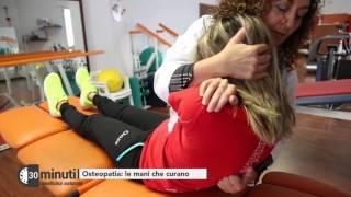 30-minuti-l-osteopatia-le-mani-che-curano